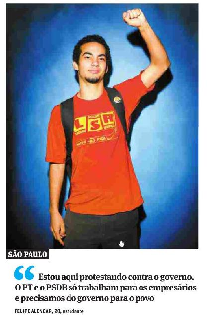 Picture from one of the main papers in São Paulo, Folha de São Paulo, 20 June 2013