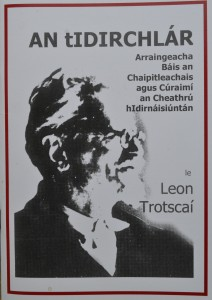 Trotsky's Transitional Program has been translated into languages around the world (see Irish edition above).
