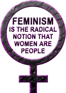 """Feminism is the radical notion that women are people."" by Marie Shear, reviewing Kramarae and Treichler's A Feminist Dictionary in the news journal New Directions for Women (1986)"